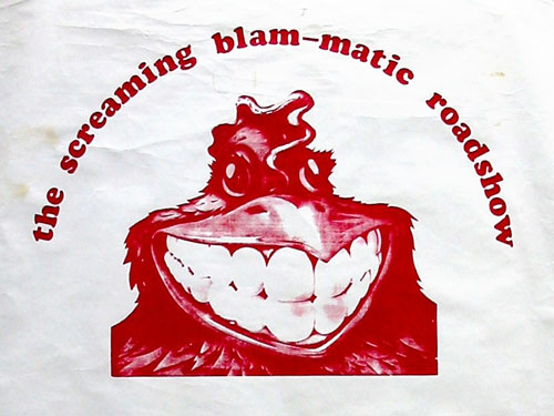 The Screaming Blam-matic Roadshow
